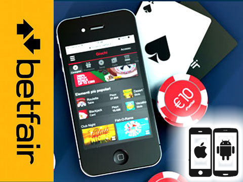 Betfair casino per Android e iPhone